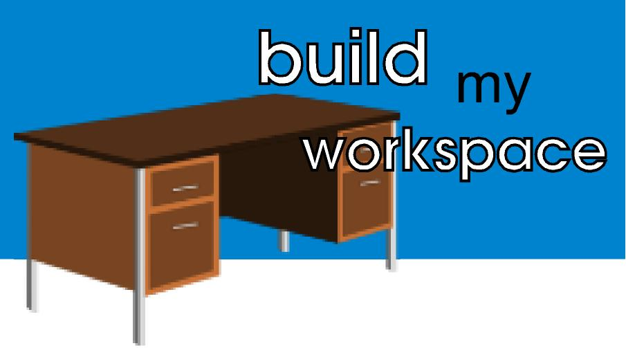build my workspace